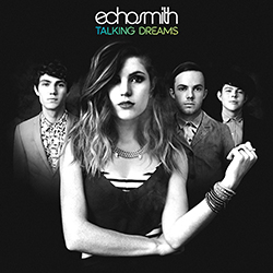 Echosmith - Talking Dreams - muzyka 2015