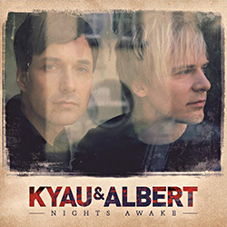 Kyau & Albert - Nights Awake - muzyka 2013